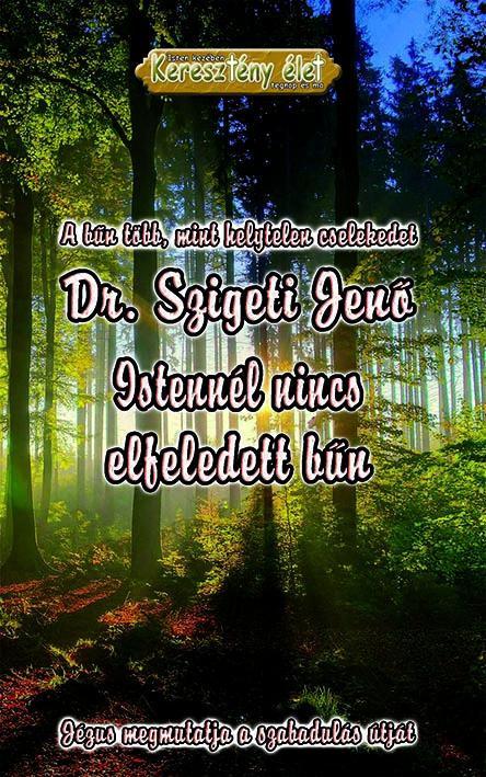 Istennél nincs elfeledett bűn