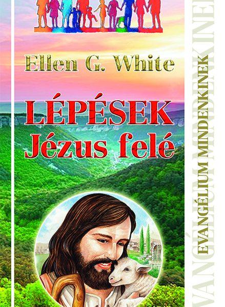 Lépések Jézus felé